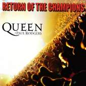 Queen + Paul Rodgers - Return Of The Champions (Edice 2012)