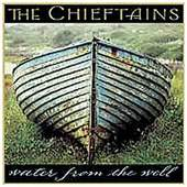 The Chieftains - Water From The Well