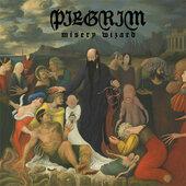 Pilgrim - Misery Wizard (Limited Edition, 2012) - Vinyl