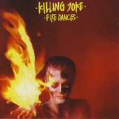 Killing Joke - Fire Dances (Remastered 2008)