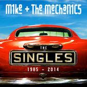 Mike And The Mechanics - Singles 1985-2014 (Reedice 2017)