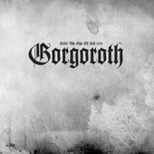 Gorgoroth - Under The Sign Of Hell 2011 (Picture Disc, Reedice 2016) - Vinyl