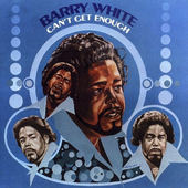 Barry White - Can't Get Enough (Remastered 1990)