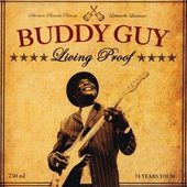 Buddy Guy - Living Proof (2010) - 180 gr. Vinyl