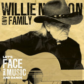 Willie Nelson And Family - Let's Face The Music And Dance (Limited Edition 2021) - 180 gr. Vinyl