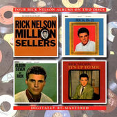 Rick Nelson - Million Sellers / Rick Is 21 / Album Seven / It's Up To You 2IN1