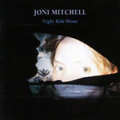 Joni Mitchell - Night Ride Home (1991)