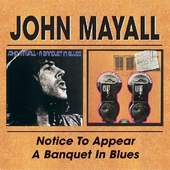 John Mayall - Notice To Appear / A Banquet In Blues