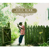 Eric Bibb - Deeper In The Well (2012)