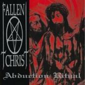 Fallen Christ - Abduction Ritual