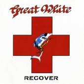 Great White - Recover (Edice 2020)