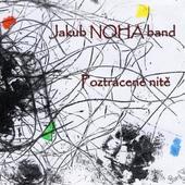 Jakub Noha Band - Poztrácené nitě (2012)