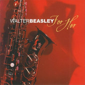 Walter Beasley - For Her (2005) JAZZ