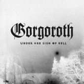 Gorgoroth - Under The Sign Of Hell (Limited White Vinyl 2017) - Vinyl
