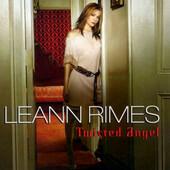 LeAnn Rimes - Twisted Angel (2002)