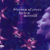 Helen Merrill - Blossom of Stars