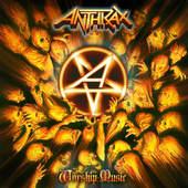 Anthrax - Worship Music (2011)
