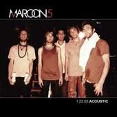 Maroon 5 - 1.22.03.Acoustic