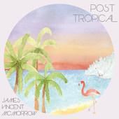 James Vincent McMorrow - Post Tropical (Reedice 2016) - Vinyl