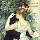 Émile Waldteufel - Waltz With The Impressionists