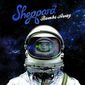 Sheppard - Bombs Away (2015)