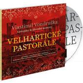 Vlastimil Vondruška - Velhartické pastorále: Letopisy královské komory /MP3