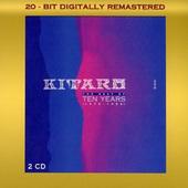 Kitaro - Best Of 10 Years (Remastered)