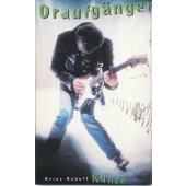 Heinz Rudolf Kunze - Draufgänger (Kazeta, 1992)