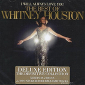 Whitney Houston - I Will Always Love You: The Best Of Whitney Houston (Deluxe Edition)
